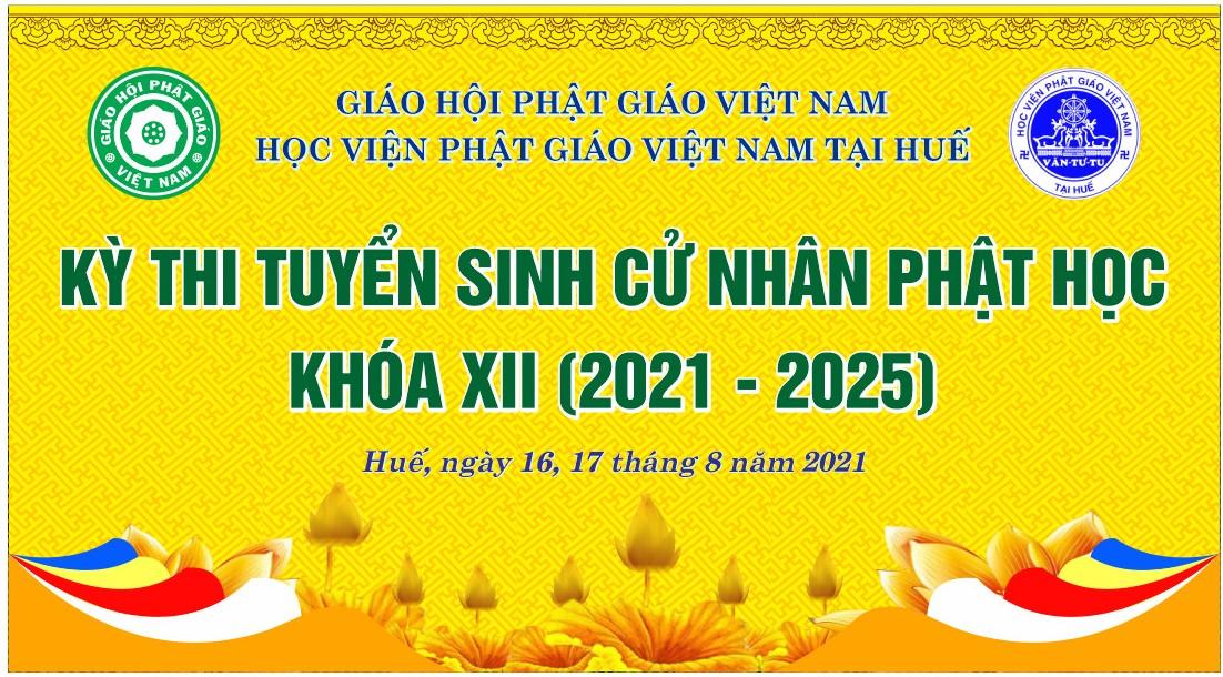 Kỳ thi Tuyển sinh Cử nhân Phật học khóa XII (2021 - 2025) (đợt 1)