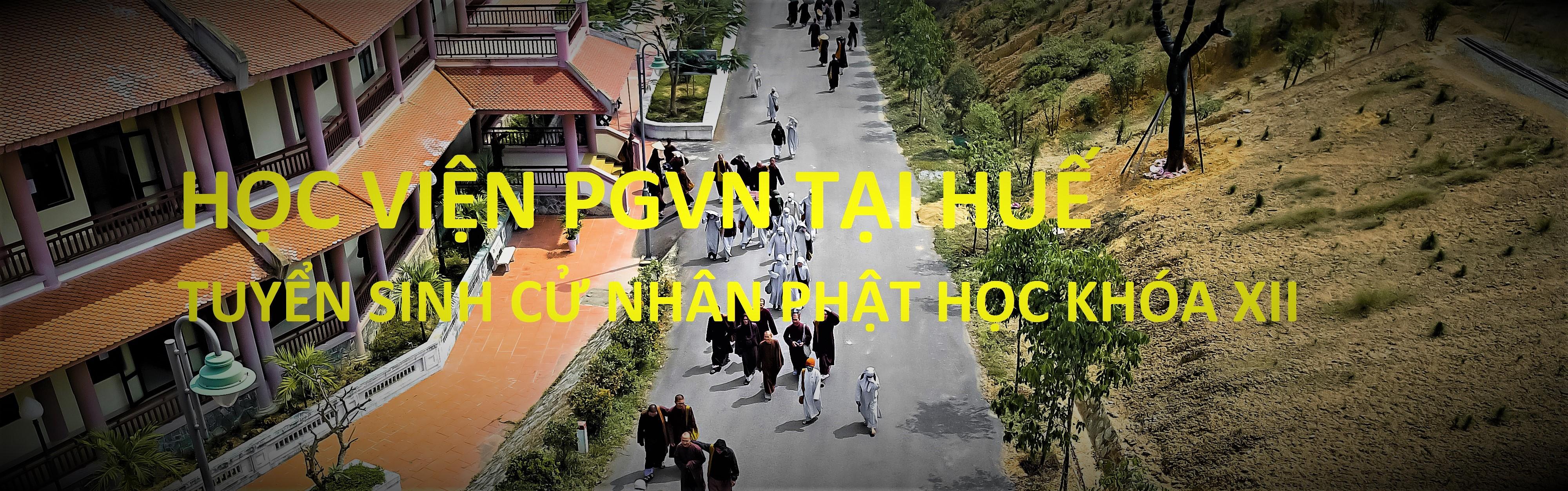 Học viện PGVN tại Huế thông báo tuyển sinh Cử nhân Phật học khóa XII (2021-2025)