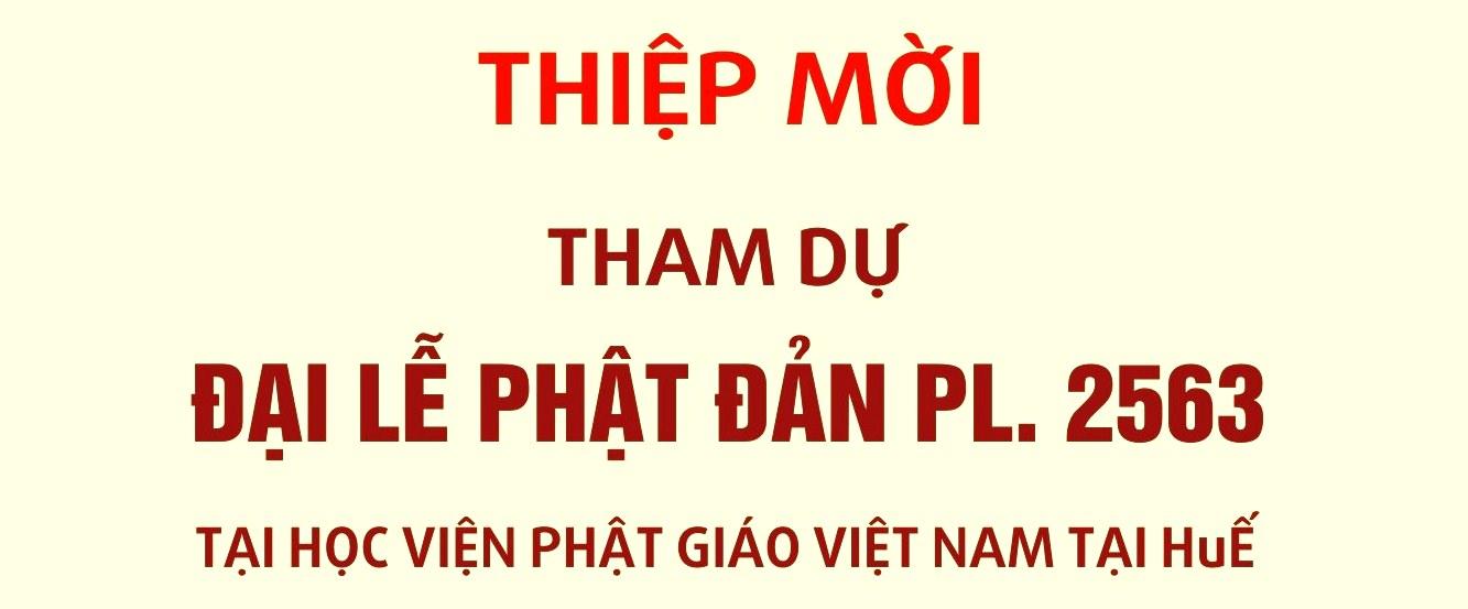 Thư mời tham dự Đại lễ Phật đản Pl.2563 tại Học viện PGVN tại Huế